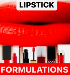 LIPSTICK PRODUCTS FORMULATIONS AND PRODUCTION PROCESS