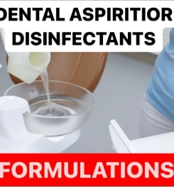 DENTAL ASPIRATOR DISINFECTANTS FORMULATIONS AND PRODUCTION PROCESS