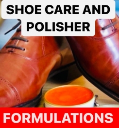 SHOE CARE AND POLISHER FORMULATIONS AND PRODUCTION PROCESS