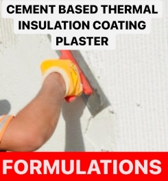 CEMENT BASED THERMAL INSULATION COATING PLASTER FORMULATIONS AND PRODUCTION PROCESS