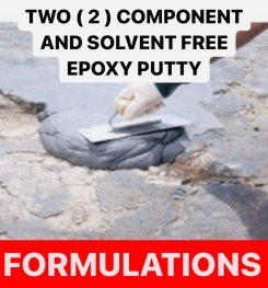 TWO ( 2 ) COMPONENT AND SOLVENT FREE EPOXY PUTTY FORMULATIONS AND PRODUCTION PROCESS