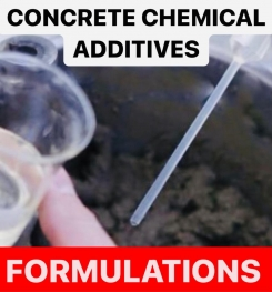 CONCRETE CHEMICAL ADDITIVES FORMULATIONS AND PRODUCTION PROCESS