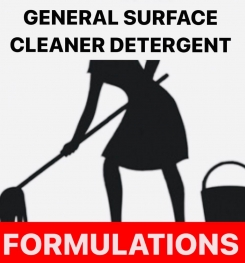 GENERAL SURFACE CLEANER DETERGENT FORMULATIONS AND PRODUCTION PROCESS