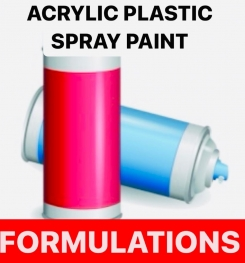 ACRYLIC PLASTIC SPRAY PAINT FORMULATIONS AND PRODUCTION PROCESS