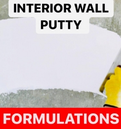 INTERIOR WALL PUTTY FORMULATIONS AND PRODUCTION PROCESS
