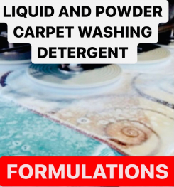 LIQUID AND POWDER CARPET WASHING DETERGENT FORMULATIONS AND PRODUCTION PROCESS