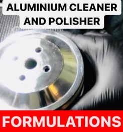 ALUMINIUM CLEANER AND POLISHER FORMULATIONS AND PRODUCTION PROCESS