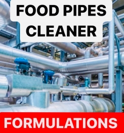 FOOD PIPES CLEANER FORMULATIONS AND PRODUCTION PROCESS