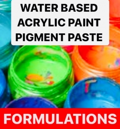 WATER BASED ACRYLIC PAINT PIGMENT PASTE FORMULATIONS AND PRODUCTION PROCESS