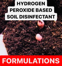 HYDROGEN PEROXIDE BASED SOIL DISINFECTANT FORMULATIONS AND PRODUCTION PROCESS