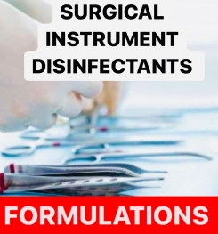 SURGICAL INSTRUMENT DISINFECTANTS FORMULATIONS AND PRODUCTION PROCESS