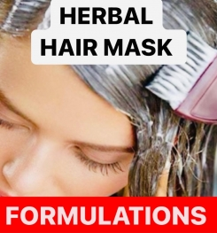 HERBAL HAIR MASK FORMULATIONS AND PRODUCTION PROCESS