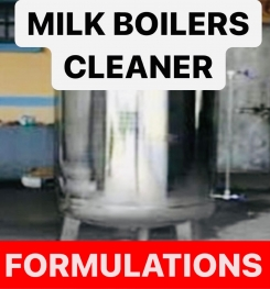 MILK BOILERS CLEANER FORMULATIONS AND PRODUCTION PROCESS
