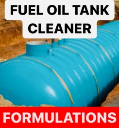 FUEL OIL TANK CLEANER FORMULATIONS AND PRODUCTION PROCESS