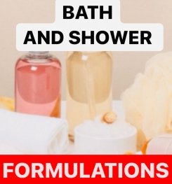 BATH AND SHOWER PRODUCTS FORMULATIONS AND PRODUCTION PROCESS